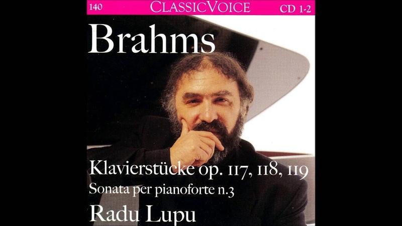 Brahms 4 Pieces for Piano Op 119 Radu Lupu