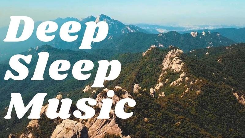 Deep Sleep Piano Music Calm Music Soft Music Sleep Meditation Study Music Yoga Relaxing Music