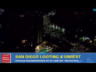 LIVE: SAN DIEGO LOOTING & UNREST