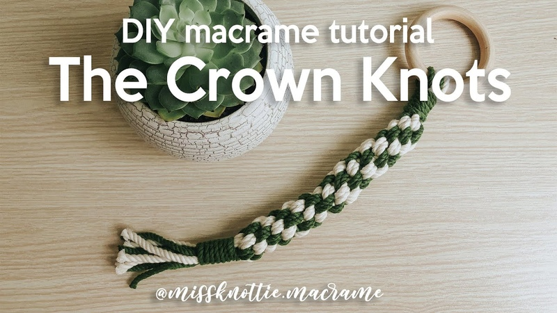 DIY Macrame Tutorial How to make crown knots and lock it