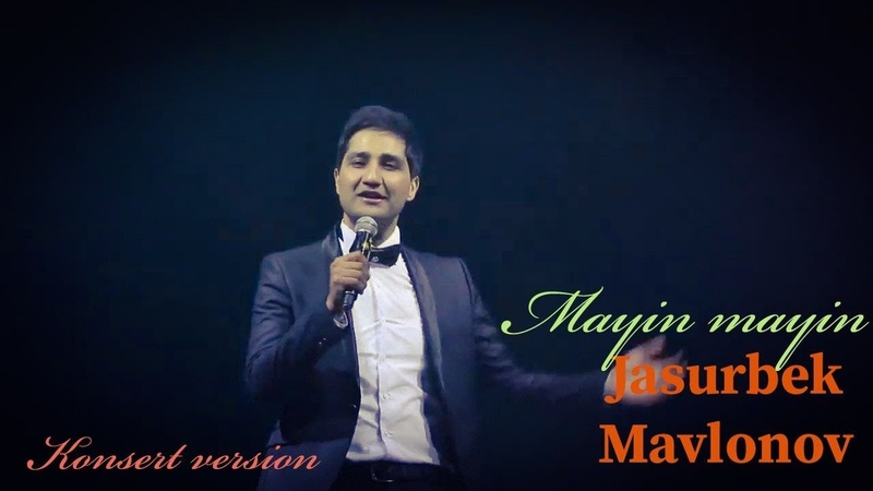 Jasurbek Mavlonov Mayin mayin Konsert version