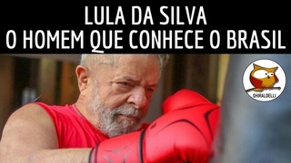 LULA DA SILVA: O HOMEM QUE CONHECE O BRASIL