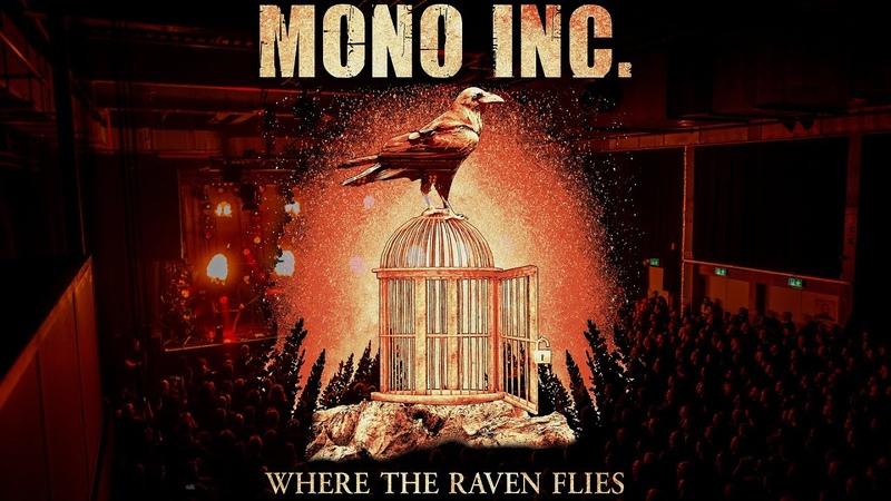 MONO INC. - Where The Raven Flies (Official Video)