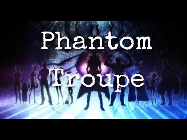 Phantom Troupe AMV Centuries
