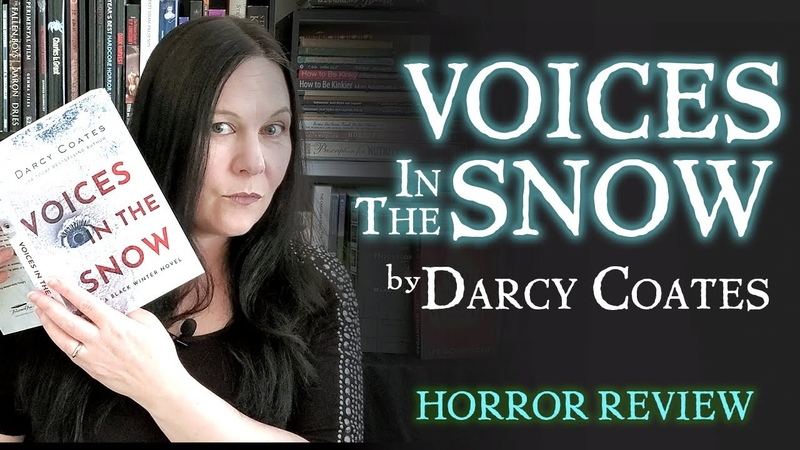 BOOK REVIEW Voices in the Snow by Darcy Coates Chilly Gothic Horror for Spooky Nights