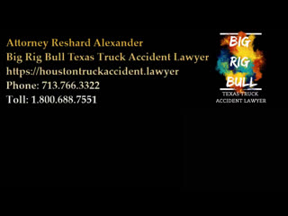 Houston Truck Accident Lawyer | Houston Car Accident Lawyer | 18 Wheeler Accident Lawyer | Houston Bus Accident Lawyer