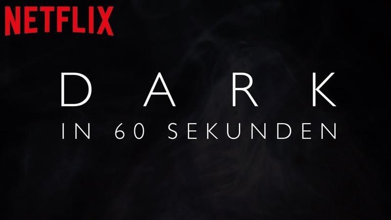 DARK Staffel 1 2 in 60 Sekunden Recap Netflix