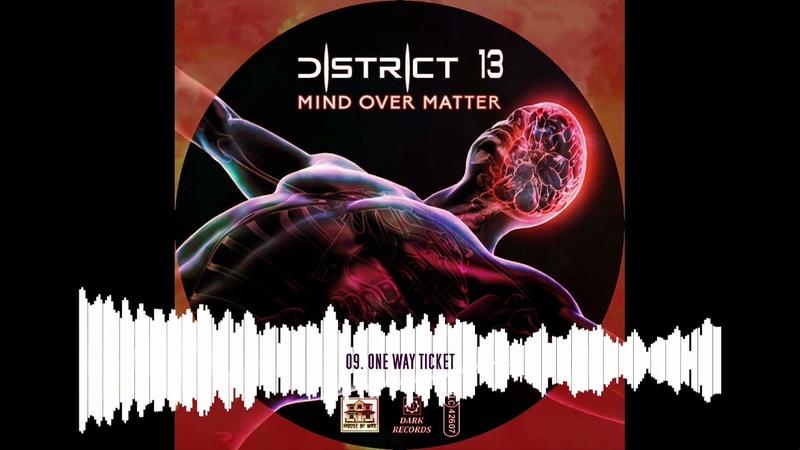 DISTRICT 13 Mind Over Matter Album Teaser