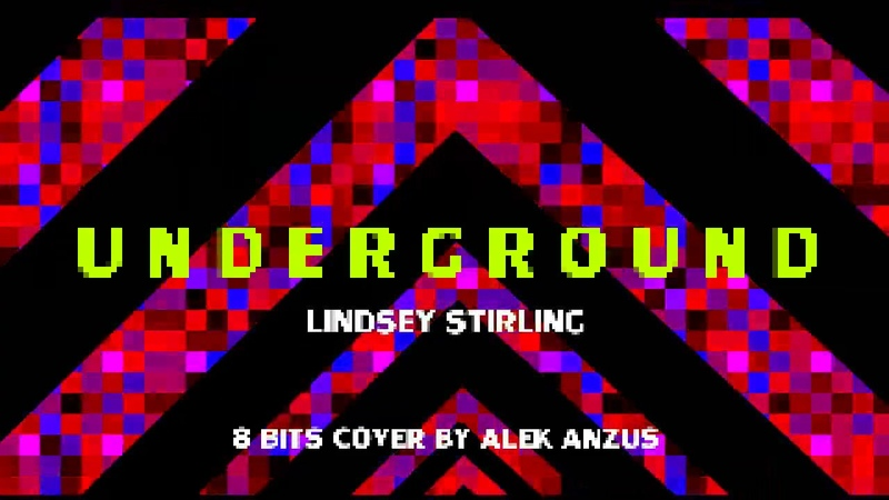 Underground Lindsey Stirling 8 Bits chiptune Cover by Alek Anzus