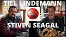 Тилль Линдеман (Till Lindemann) Стивен Сигал (Steven Seagal) в гостях у Сталика. 16 апреля 2017-го.