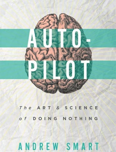Autopilot - The art amp science of doing nothing