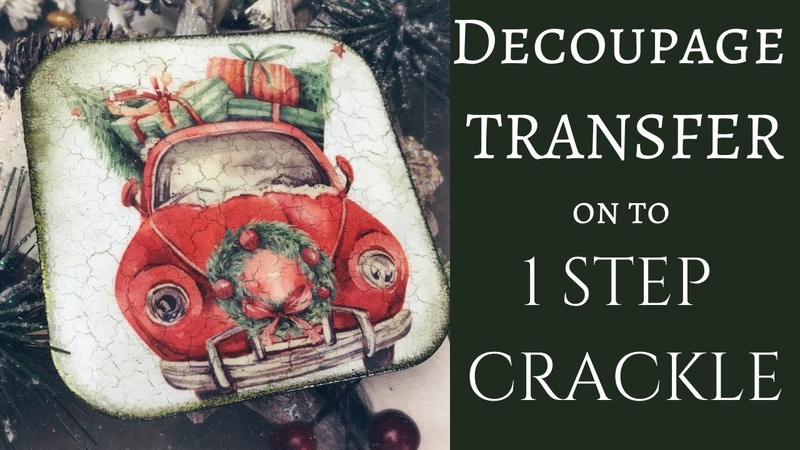 DECOUPAGE TRANSFER 1 STEP CRACKLE TUTORIAL DECOUPAGE FOR BEGINNERS
