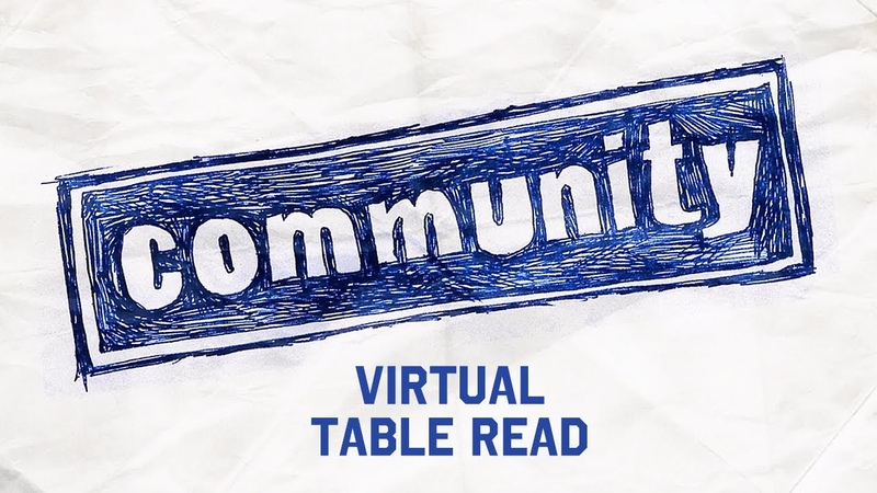 Coming May 18th Community Cast reunites for a Virtual Table Read withme stayhome