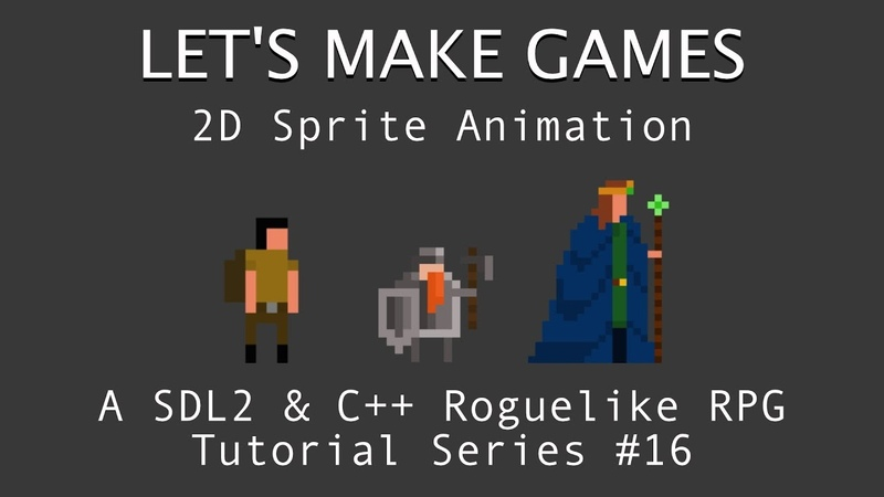 How To Make A Game 16 Animate 2D Sprites C And SDL2 Tutorial