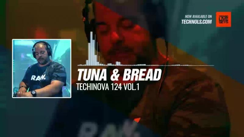 Techno music with Tuna Bread - Techinova 124 VOL.1 Periscope