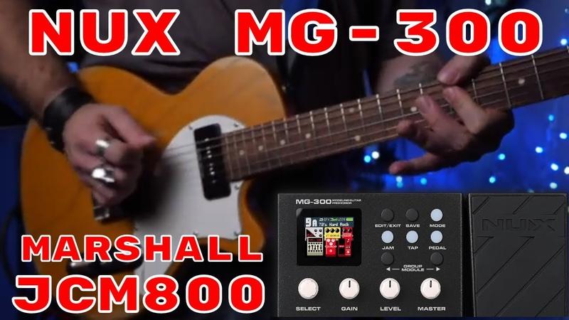 NUX MG-300 = Marshall JCM800 with Cort Sunset TC guitar