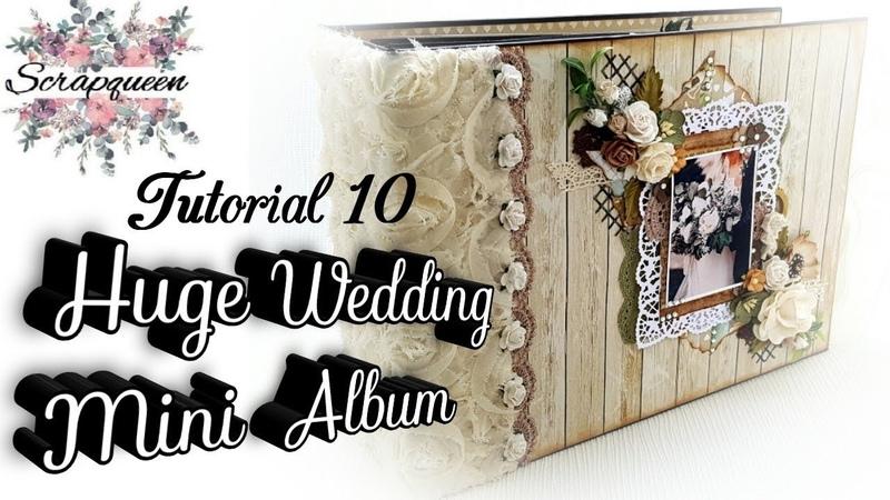 Tutorial 10 Beautiful Huge Interactive Wedding Mini Album 12x8 5inch