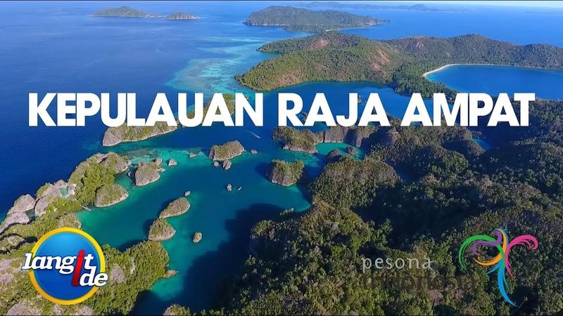 Pesona Indonesia Raja Ampat Papua Barat Papua Indonesia