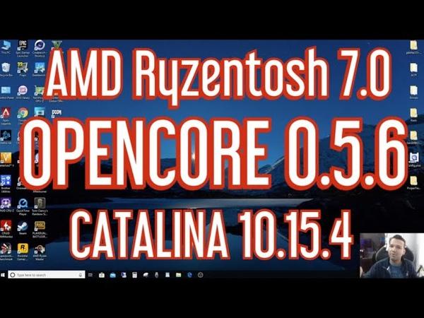 AMD Ryzentosh MacOS Catalina 10 15 4 OpenCore 0 5 6 Easiest Full Installation Guide Ryzentosh 7 0