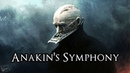 Anakin's Symphony | Orchestra Piano Suite Extended