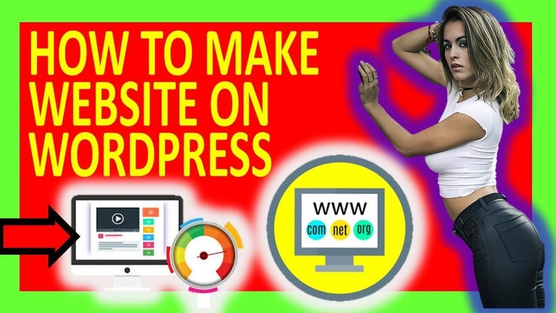 BLUEHOST HOW TO MAKE WEBSITE ON WORDPRESS HOW TO CREATE WEBSITE ON WORDPRESS WORDPRESS TUTORIAL