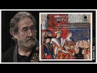 El Cancionero de la Palacio 1474 - 1516. Jordi Savall