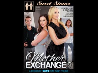 Mother Exchange 5 - Kendra Lust, Julia Ann, Skye West (Sweet Sinner)   Altyazılı Porno İzle