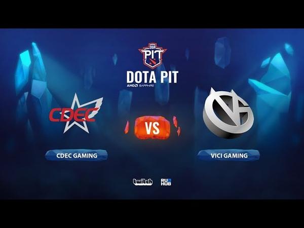 CDEC Gaming vs Vici Gaming OGA Dota PIT Season 2: China bo3 game 2 Lex