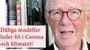 Lars Bern om att felaktiga modeller för Corona och klimatet leder politikerna helt fel