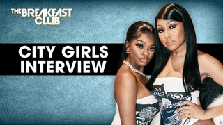 City Girls Talk New Album, Broke Dudes, Industry Grind + More