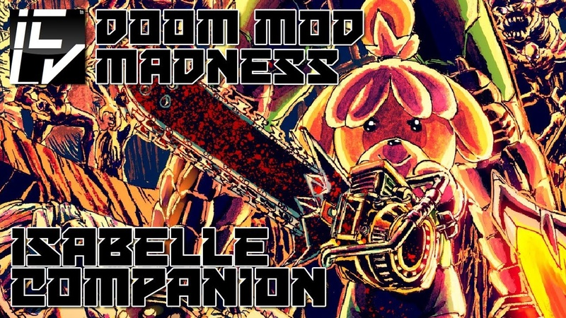 Isabelle DooM Companion - She Protec, But She Also Attac