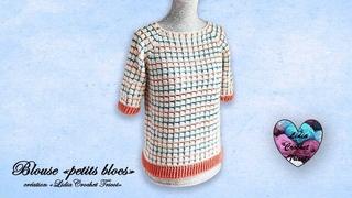 Concours !!! Blouse Petits blocs Crochet Lidia Crochet Tricot