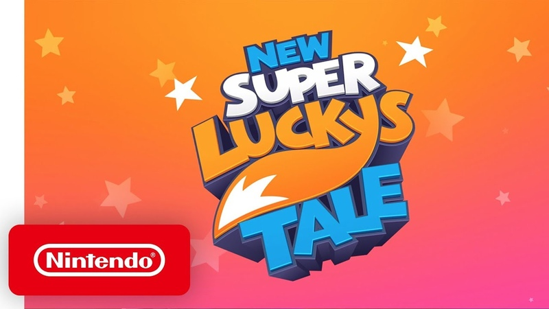 New Super Lucky's Tale Launch Trailer Nintendo Switch