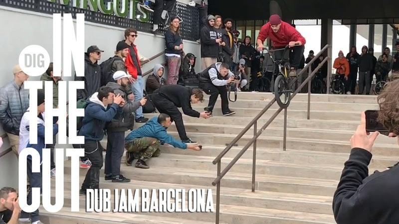 DUB JAM BARCELONA 2020 IN THE CUT DIG BMX
