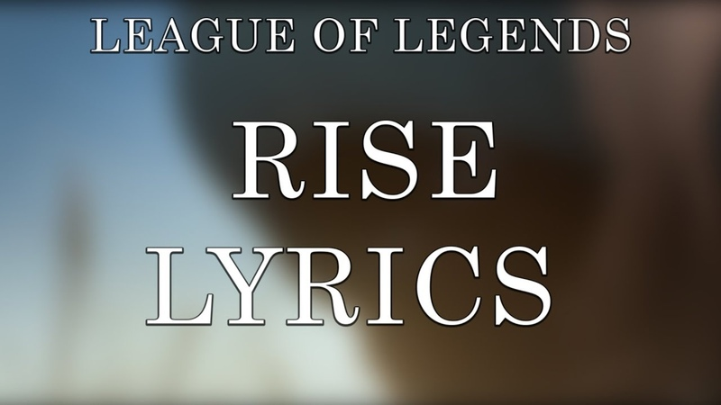 RISE Lyrics ft The Glitch Mob Mako and The Word Alive Worlds 2018 League of Legends