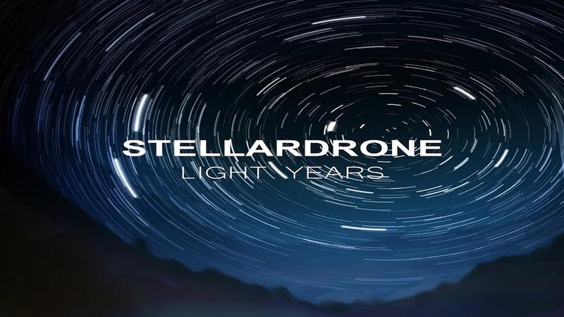 Stellardrone Light Years Full Album