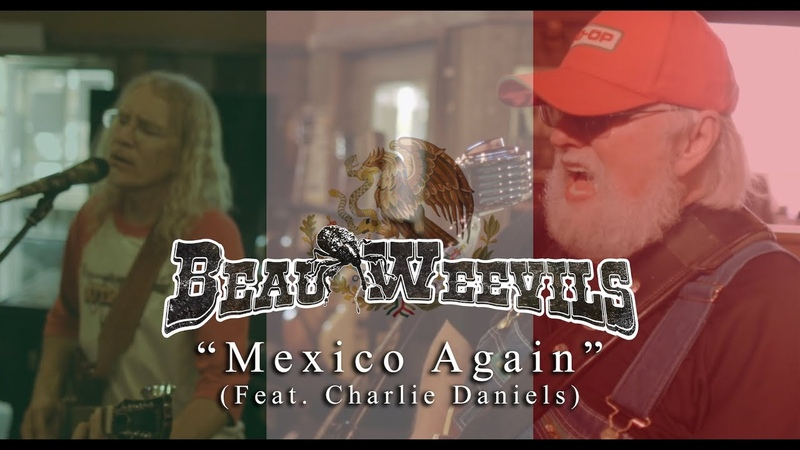 Charlie Daniels Beau Weevils Mexico Again Official Video