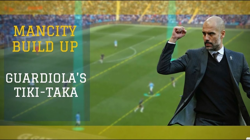 Build up Man City Guardiola's tiki taka De Bruyne
